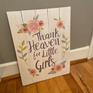"""Thank Heaven for Little Girls"" Wooden Sign"